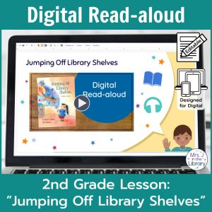 "Laptop computer screen showing ""Jumping Off Library Shelves"" Digital Read-aloud title slide with 2 banners reading Digital Read-aloud and 2nd Grade Lesson ""Jumping Off Library Shelves"""