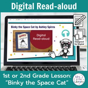 "Laptop computer screen showing ""Binky the Space Cat"" Digital Read-aloud title slide with 2 banners reading Digital Read-aloud and 1st or 2nd Grade Lesson ""Binky the Space Cat"""