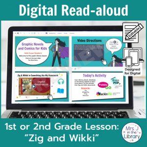 "Laptop computer screen showing ""Zig and Wikki"" Digital Read-aloud activities with 2 banners reading Digital Read-aloud and 1st or 2nd Grade Lesson ""Zig and Wikki"""