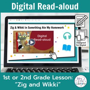 "Laptop computer screen showing ""Zig and Wikki"" Digital Read-aloud title slide with 2 banners reading Digital Read-aloud and 1st or 2nd Grade Lesson ""Zig and Wikki"""
